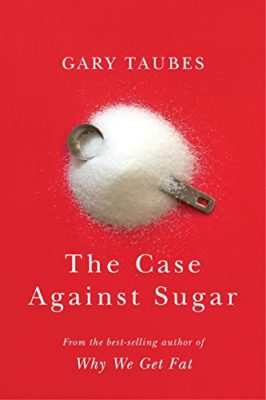 the-case-against-sugar-cover